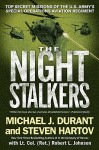 The Night Stalkers: Top Secret Missions of the U.S. Army's Special Operations Aviation Regiment - Michael J. Durant, Steve Hartov