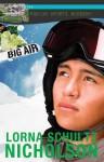 Big Air - Lorna Schultz Nicholson