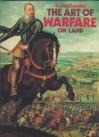 The Art Of Warfare On Land - David G. Chandler