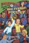 The Fenway Foul-up (Ballpark Mysteries #1) - David A. Kelly