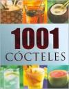 1001 Cocteles - Calvey Taylor-Haw, Parragon Inc.