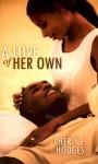 A Love of Her Own - Cheris Hodges