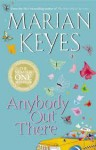 Anybody Out There? - Marian Keyes, Terry Donnelly