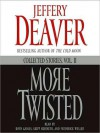 More Twisted: Collected Stories, Vol. II (Audio) - Boyd Gaines, Jeffery Deaver, Frederick Weller, Skipp Sudduth