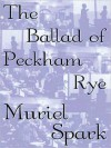 The Ballad of Peckham Rye (MP3 Book) - Muriel Spark, Nadia May