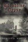 Bloodline Gypsy: Jook and Gypsies Vol. 1 - Shirley Martin