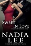 Sweet in Love - Nadia Lee