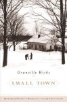 Small Town - Granville Hicks, Ron Powers