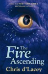 The Fire Ascending (The Last Dragon Chronicles, #7) - Chris d'Lacey