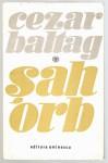 Șah orb - Cezar Baltag