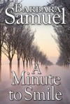 A Minute to Smile - Barbara Samuel, Ruth Wind