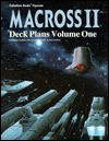 Macross II: Spacecraft and Deck Plans - Volume One - Alex Marciniszyn, Martin Ouellette, Marc-Alexandre Vezina, Jean Carrieres, Kevin Siembieda, James Osten, Dominique Durocher, Ghislain Barbe
