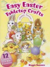 """Easy Easter Tabletop Crafts: 12 """"Eggscellent"""" Cut & Make Decorations - Maggie Swanson"""