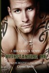 Withstanding Me (Breakneck Series) (Volume 2) - Crystal Spears