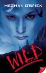 Wild - Meghan O'Brien