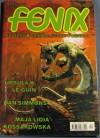 Fenix 2000 4 (93) - Dan Simmons, Maja Lidia Kossakowska, Agnieszka Hałas, Ursula K. Le Guin, Redakcja magazynu Fenix