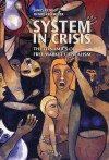 System in Crisis - James F. Petras, Henry Veltmeyer