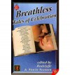 Breathless: Tales of Celebration - Radclyffe, Stacia Seaman