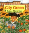 City Green - DyAnne DiSalvo-Ryan