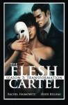 The Flesh Cartel, Season 3: Transformation - Rachel Haimowitz, Heidi Belleau