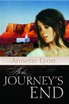 At the Journey's End - Annette Lyon, Laurie Payne