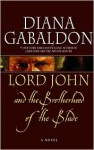 Lord John and the Brotherhood of the Blade (Lord John Grey Series) - Diana Gabaldon