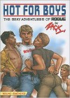 Hot For Boys: The Sexy Adventures Of Rogue - Zack