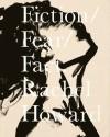 Fiction/Fear/Fact - Rachel Howard, Jason Beard, Adam E. Mendelsohn, Sue Hubbard