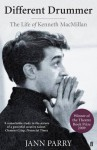 A Different Drummer: the life of Kenneth Macmillan - Jann Parry