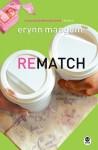 Rematch - Erynn Mangum