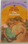 The Australian (Silhouette Special Edition, #239) - Diana Palmer