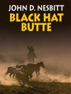 Black Hat Butte - John D. Nesbitt