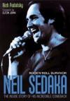 Neil Sedaka: Rock 'n' Roll Survivor: The Inside Story Of His Incredible Comeback - Rich Podolsky, Elton John