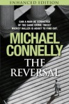 The Reversal (Kindle Enhanced Edition) - Michael Connelly