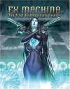 Ex Machina: D20 Cyberpunk Genre - Bruce Baugh, David L. Pulver, Rebecca Borgstrom, Bradley Kayle, Rebecca Brogstrom, Christian Gossett, Bradley Kayl, Michelle Lyons