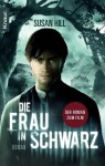 Die Frau in Schwarz: Roman (German Edition) - Susan Hill