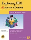 Exploring IBM Eserver Xseries: The Instant Insider's Guide to IBM's Intel-Based Servers and Workstations - Jim Hoskins, Bill Wilson