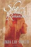 She Who Remembers (Kwani, Book 1) - Linda Lay Shuler