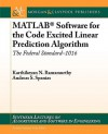 MATLAB Software for the Code Excited Linear Prediction Algorithm - Karthikeyan N. Ramamurthy, Andreas Spanias