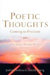 Poetic Thoughts Coming to Fruition - Joshua Young