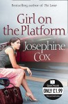 Girl on the Platform - Josephine Cox
