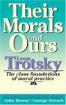 Their Morals and Ours - Leon Trotsky, John Dewey, George Novack, David Salner