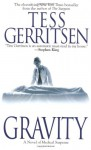 Gravity - Tess Gerritsen