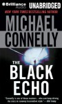 The Black Echo - Michael Connelly, Dick Hill