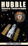 Hubble Space Telescope Pocket Space Guide - Robert Godwin