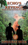 Echo's Revenge - Linda Kay Silva
