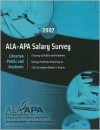 ALA-APA Salary Survey Librarian-Public and Academic: A Survey of Public and Academic Library Positions Requiring an ALA-Accredited Master's Degree - Jenifer Grady, Denise Davis