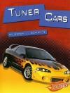 Tuner Cars - Sarah L. Schuette, Barbara Fox
