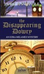 The Disappearing Dowry (The Ezra Melamed Mysteries) - Libi Astaire