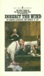 Inherit The Wind (paper) - Jerome Lawrence, Robert E. Lee